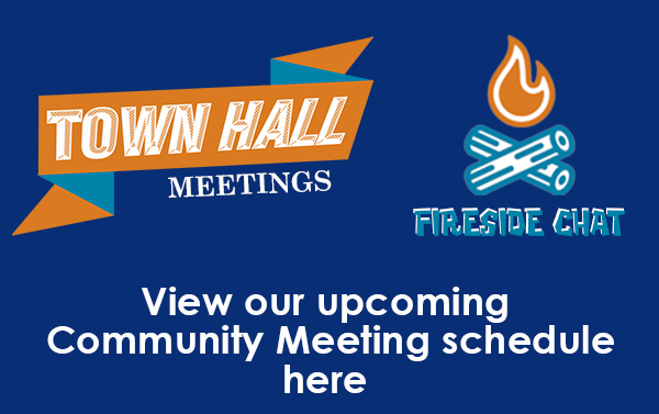 Upcoming Town Hall + Fireside Chat Meetings
