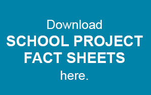 Get School Project Fact Sheets