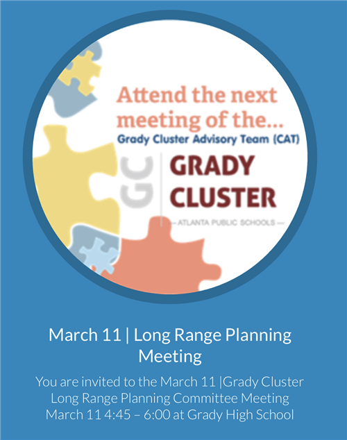 Grady Cluster Lonog Range Planning Meeting March 11