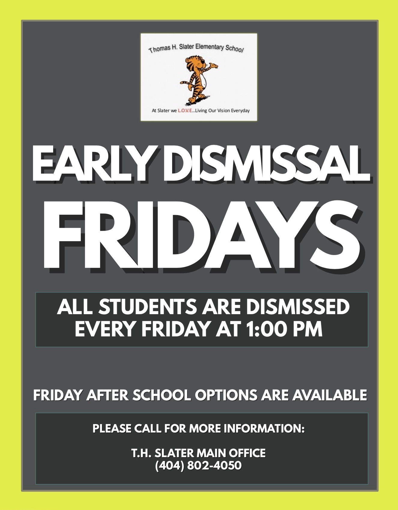 Open House & Early Dismissal Announcement
