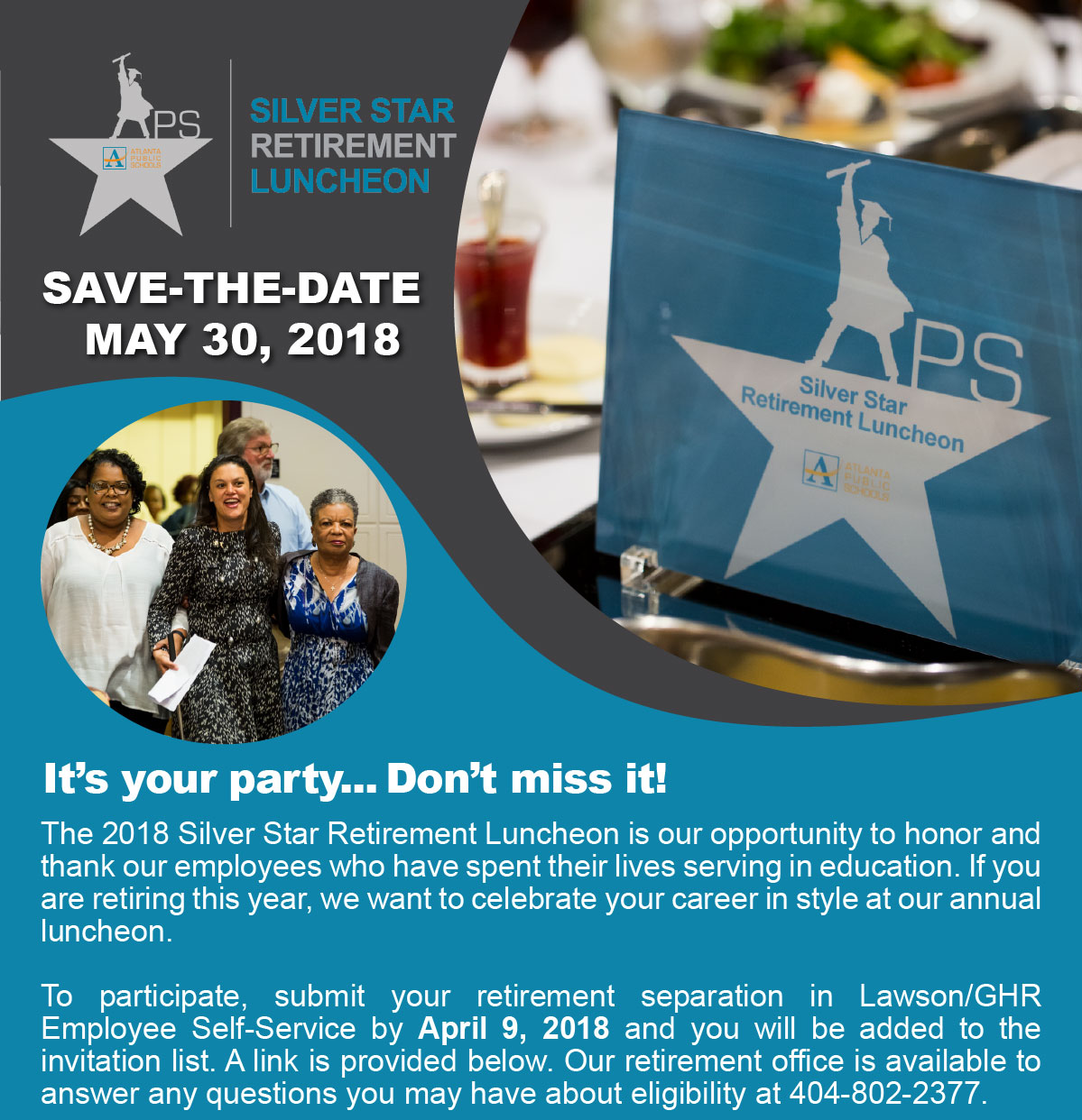 The 2018 Silver Star Retirement Luncheon is our opportunity to honor and thank our employees who have spent their lives serving in education. If you are retiring this year, we want to celebrate your career in style at our annual luncheon. 