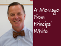 A Message From Principal White