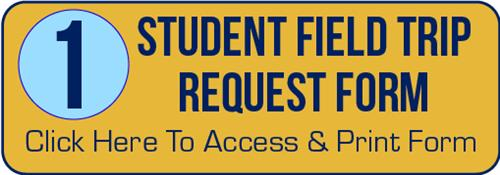 Student Field Trip Request Form
