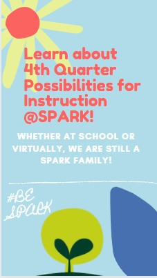SPARK 4th Quarter Possibilities