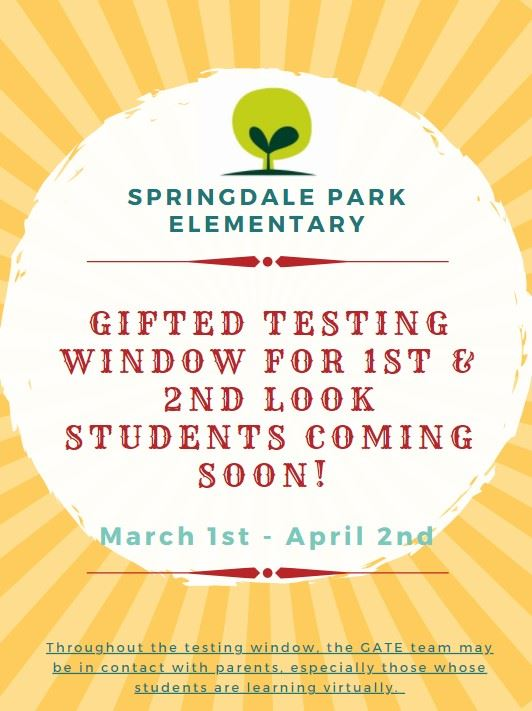 Gifted Testing Window - 1st & 2nd Look - 3/1 - 4/2