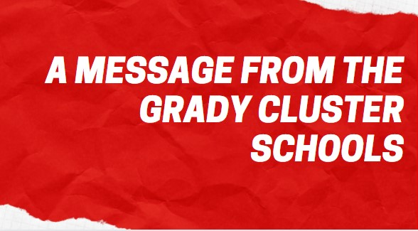 A Message from the Grady Cluster Schools