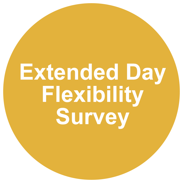 Extended Day Flexibility Survey