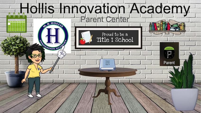 Hollis Innovation Academy Parent Center
