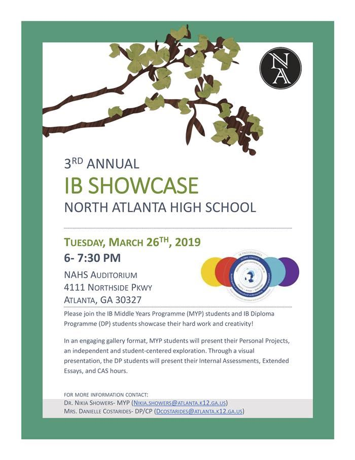3rd Annual North Atlanta IB Showcase - Tues, March 26, 2019 6-7PM in NAHS' auditorium