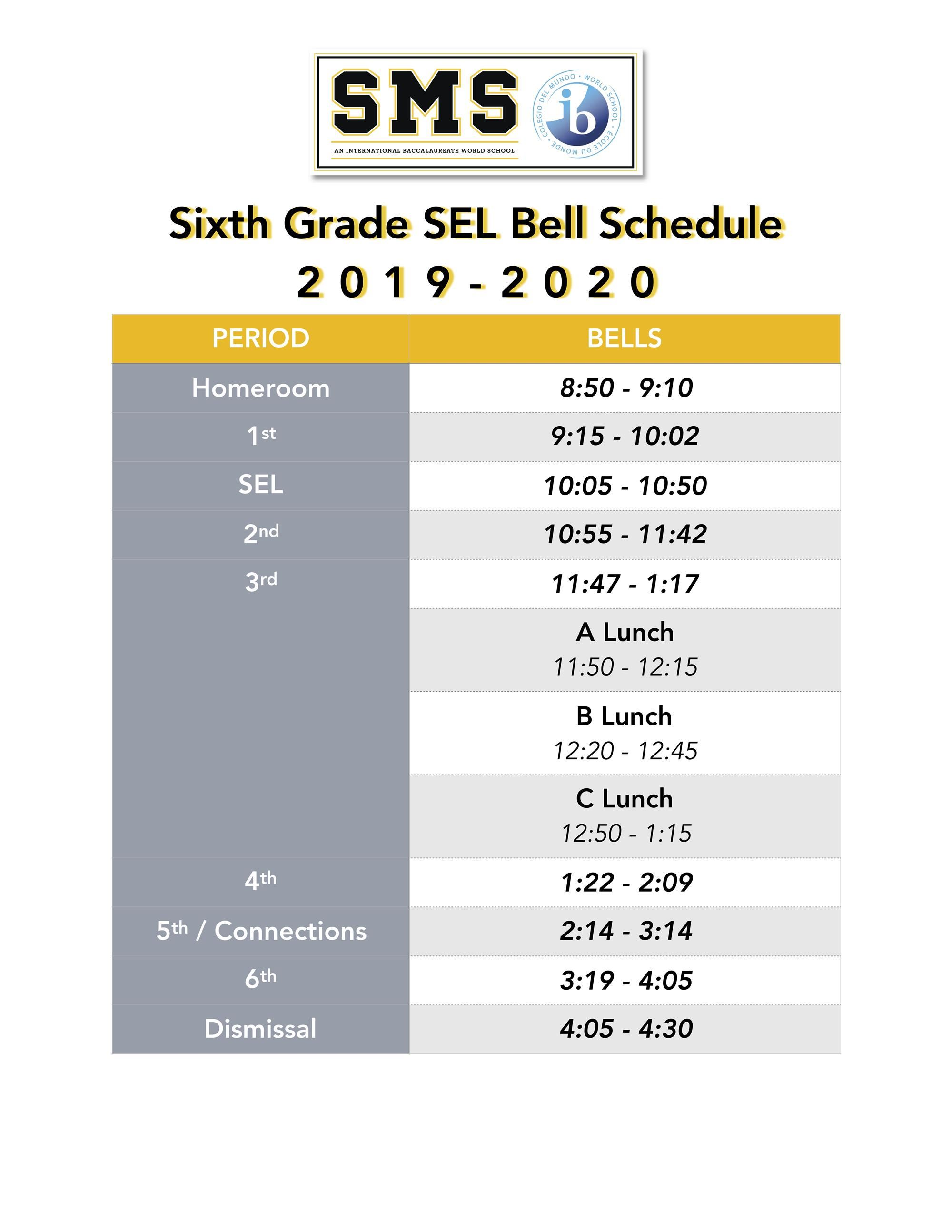 6th grade SEL bells, please contact main office for more info 404-802-5650