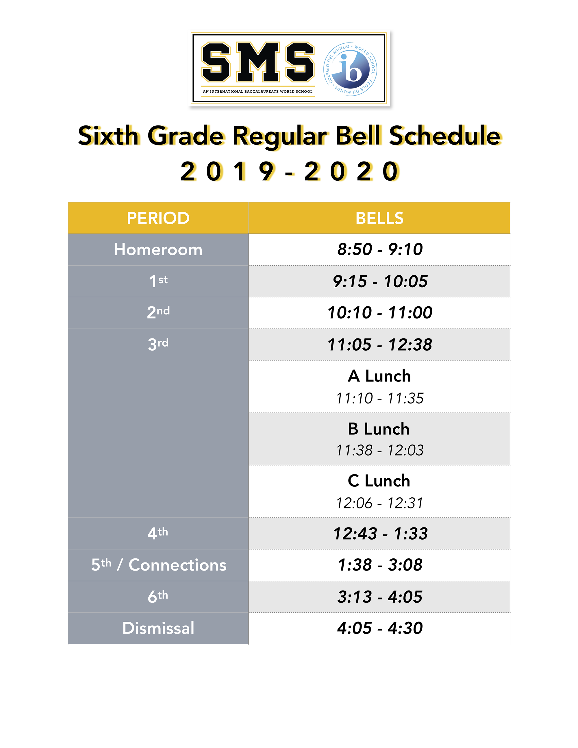 6th grade regular bell schedule. Call campus' main office for more info 4048025650