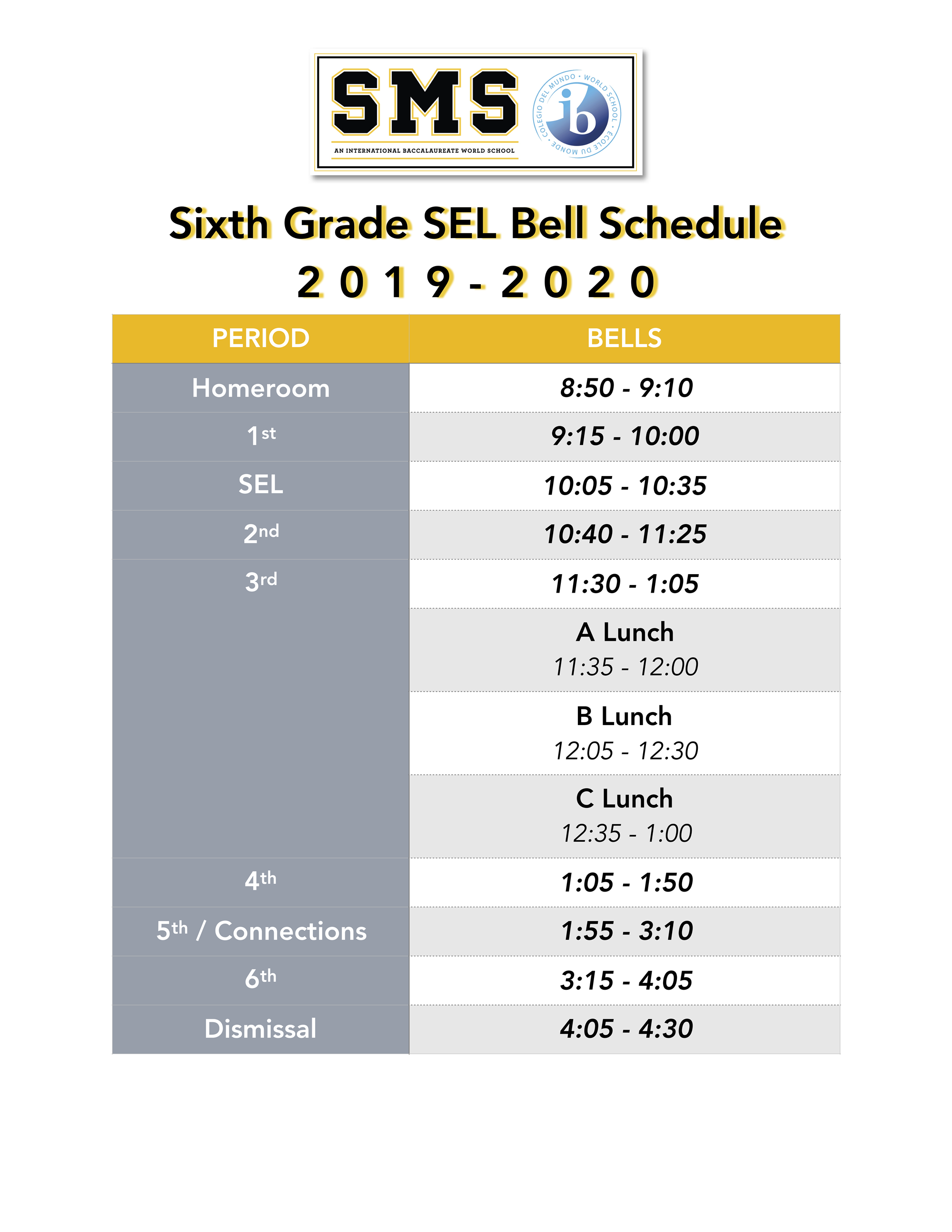 6th grade SEL Wednesday schedule. Call campus' main office for info 4048025650