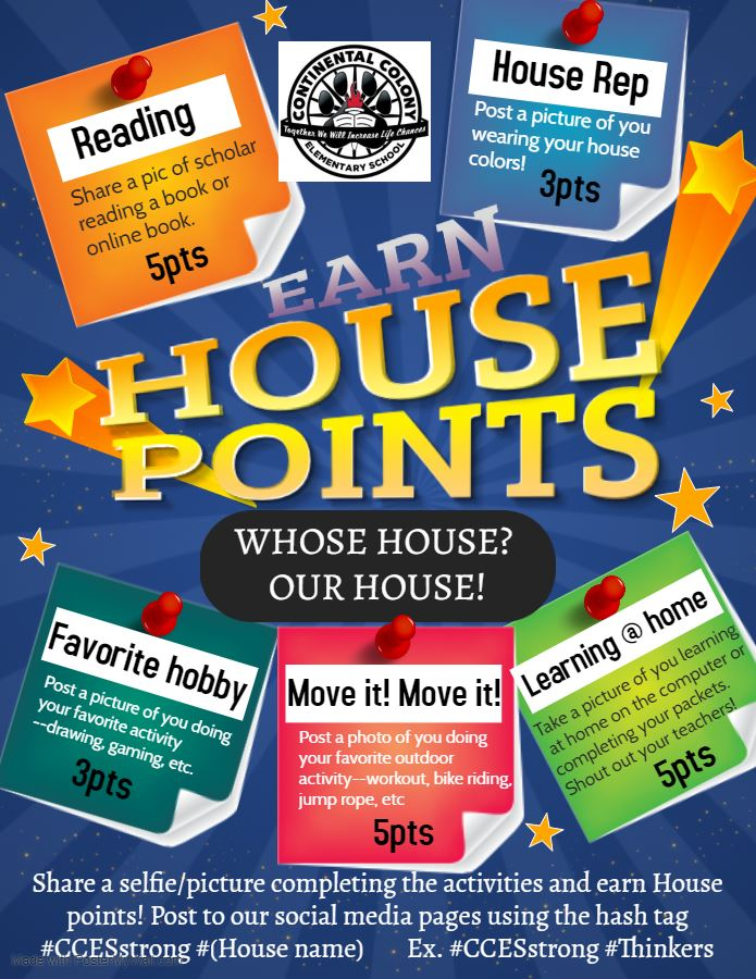 Students can earn house points while at home during the closure