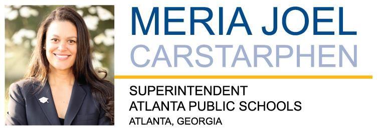 Meria J. Carstarphen Superintendent Atlanta Public Schools