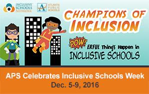 11/30 APS Celebrates Inclusive Schools Week