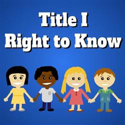 2018-2019 Title I Parents' Right to Know