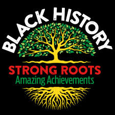 Black History Program – Strong Roots – aMAYSing Achievements.   Friday, February 28th 9:00 a.m.