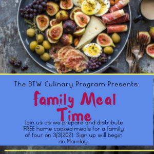 BTW Culinary Program Presents Family Meal Time